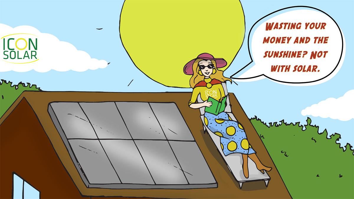 Stop wasting Money - Get Solar